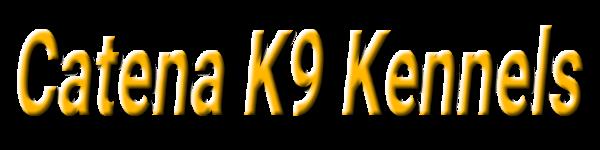 Catena K9 Kennels